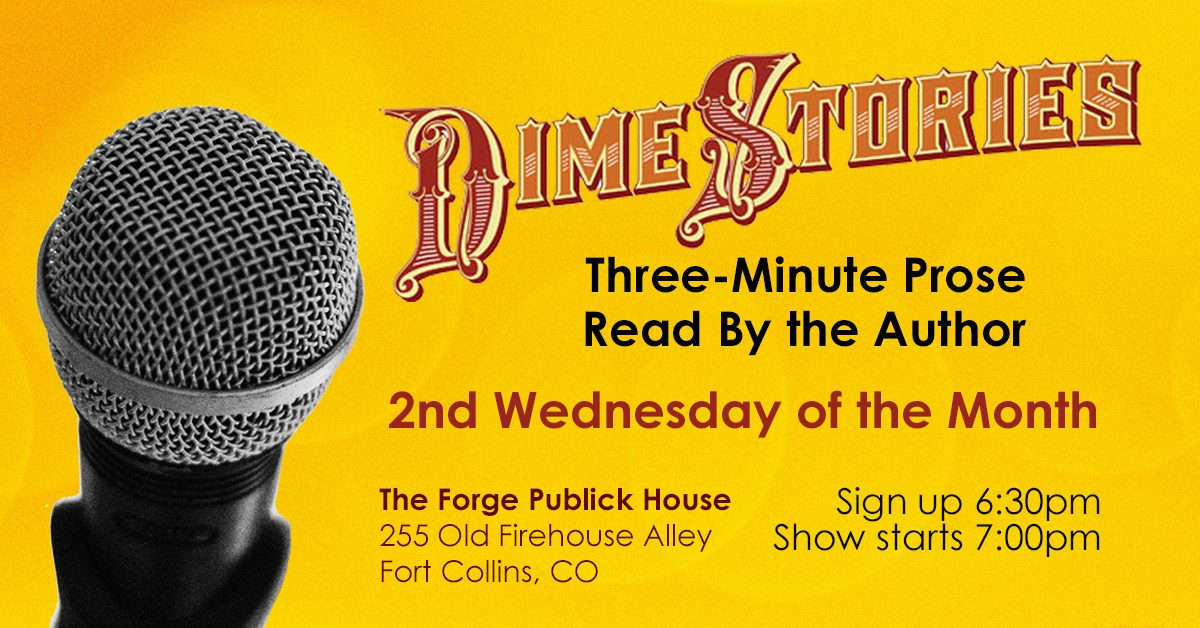 DimeStories Fort Collins – Official Monthly Time + Location